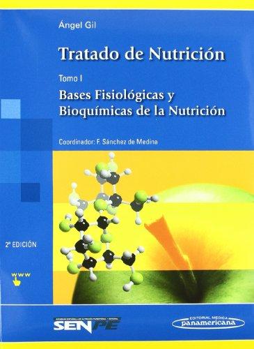 9788498353464: Tratado de nutricion / Nutrition Treatise: Bases Fisiologicas Y Bioquimicas De La Nutricion / Physiological and Biochemical Basis of Nutrition (Spanish Edition)