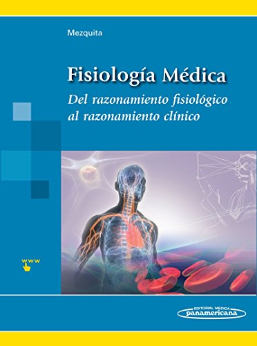 9788498353761: Fisiologia medica / Medical Physiology: Del razonamiento fisiologico al razonamiento clinico / From Physiological Reasoning to Clinical Reasoning (Spanish Edition)