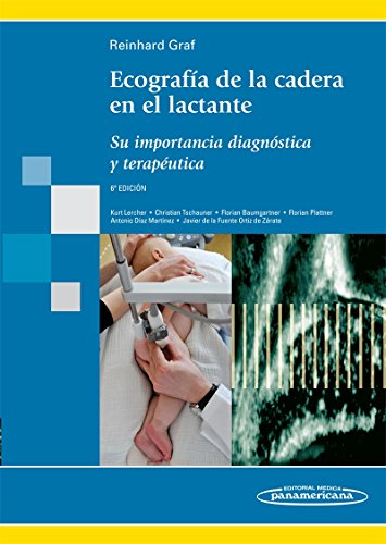 9788498353877: Ecografía de la cadera en el lactante: Su importancia diagnóstica y terapéutica