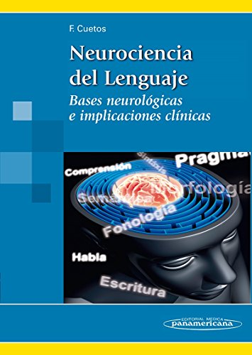 9788498353914: Neurociencia del lenguaje / Neuroscience of Language: Bases neurológicas e implicaciones clínicas / Neurological Basis and Clinical Implications (Spanish Edition)