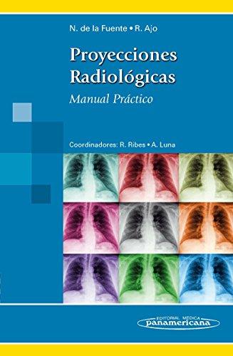 9788498354041: Proyecciones Radiológicas: Manual Práctico