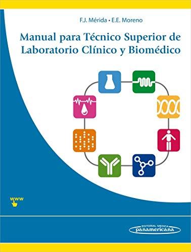 Manual para técnico superior de laboratorio clínico: Torre, Francisco Javier