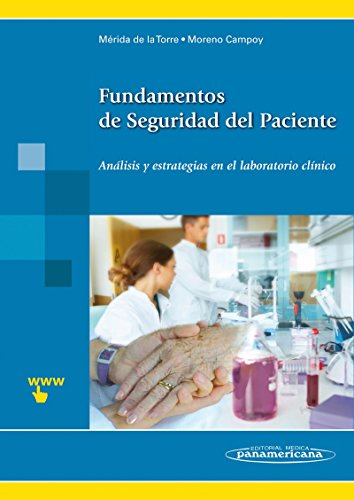 Fundamentos de seguridad del paciente / Essentials: Francisco Javier Mérida