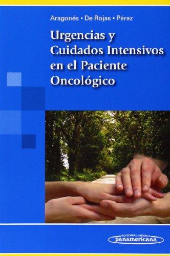 9788498354331: Urgencias y Cuidados Intensivos en el Paciente Oncólógico