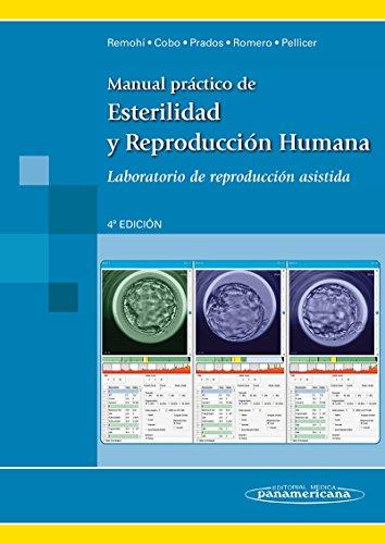 9788498354577: Manual práctico de esterilidad y reproducción humana / Practical Manual of infertility and human reproduction: Laboratorio De Reproducción Asistida / Assisted Reproduction Lab (Spanish Edition)