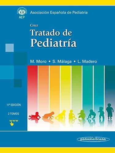 Cruz : Tratado de Pediatría (Paperback): M. Moro, S.