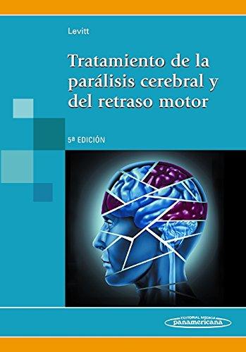Tratamiento de la parálisis cerebral y del: Levitt, Sophie
