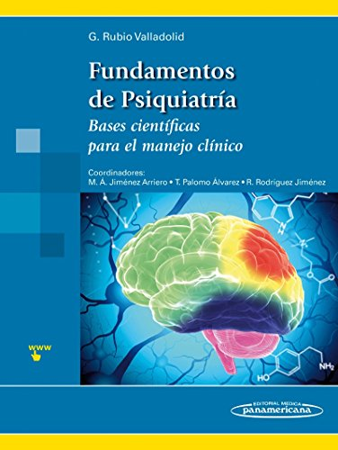 9788498357844: Fundamentos de Psiquiatría. Bases científicas para el manejo clínico (Spanish Edition)