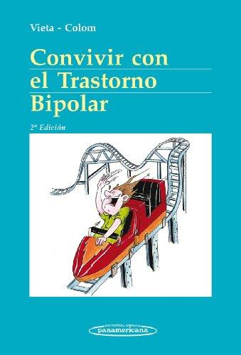 9788498358162: Convivir Con El Trastorno Bipolar
