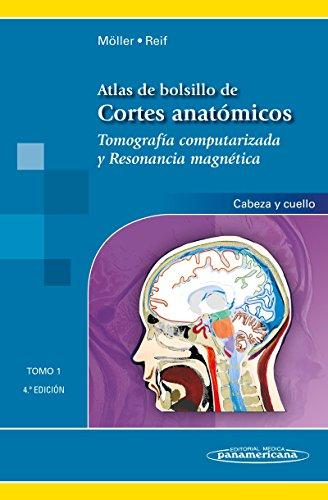 9788498358377: Atlas de bolsillo de cortes anatómicos. Tomo 1. Tomografía computarizada y resonancia magnética: cabeza y cuello (Spanish Edition)