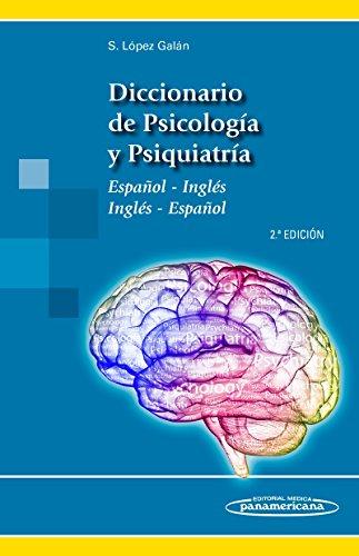 DICCIONARIO DE PSICOLOGÍA Y PSIQUIATRÍA.2 ED.: LÓPEZ GALÁN, SANTIAGO