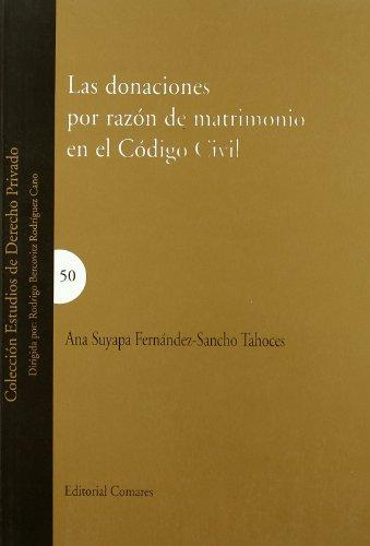 9788498360080: Las Donaciones Por Razon de Matrimonio En El Codigo Civil (Spanish Edition)