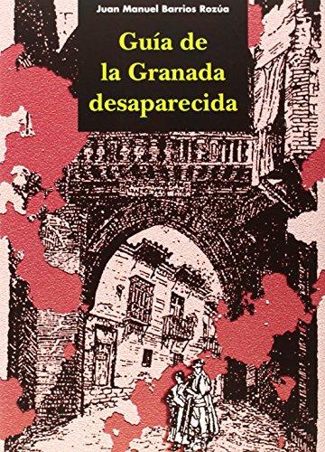 9788498360714: Guia de la Granada desaparecida