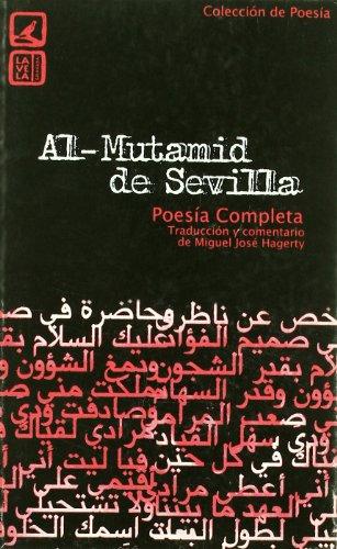 9788498360745: AL- MUTAMID DE SEVILLA.