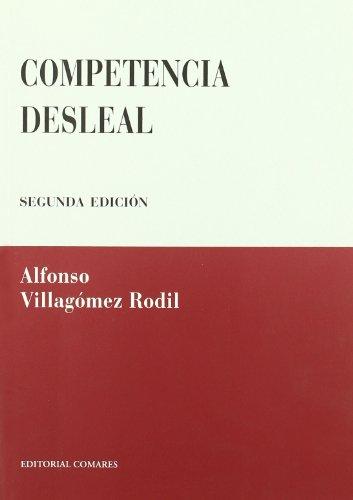 9788498360813: COMPETENCIA DESLEAL 2'ED