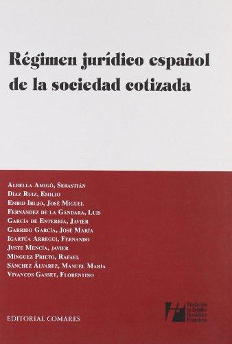 9788498361452: Regimen juridico español de la sociedad cotizada