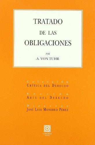 9788498361643: Tratado de las obligaciones