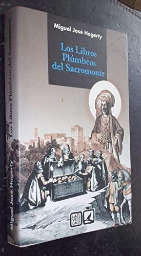 9788498362008: Los libros pl�mbeos del Sacromonte