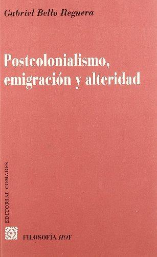 Postcolonialismo, emigracion y alteridad - Bello Reguera, Gabriel