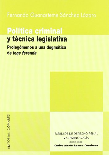 9788498362367: Política criminal y técnica legislativa