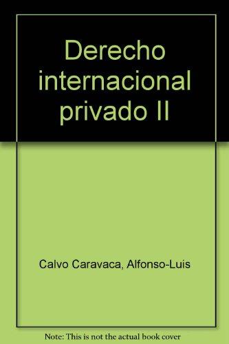 9788498362480: DERECHO INTERNACIONAL PRIVADO VOL. II.