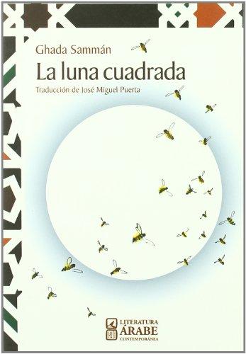 9788498362572: Luna cuadrada, la