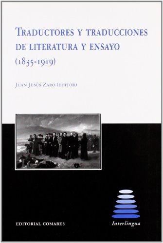 9788498362589: Traductores y traducciones de literatura y ensayo (1835-1919)