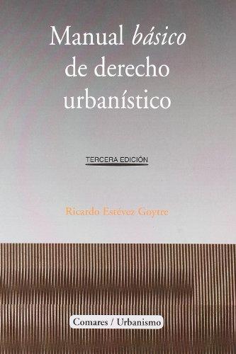 9788498363500: MANUAL BASICO DE DERECHO URBANISTICO 3ED