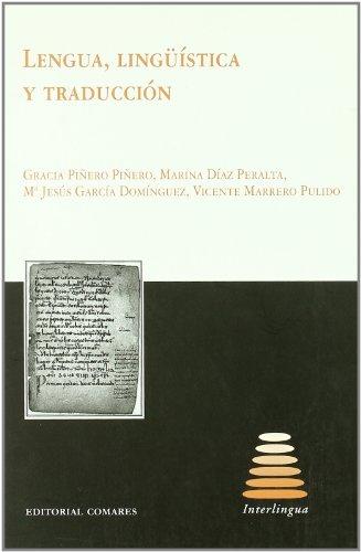 9788498364224: Lengua, lingüística y traducción