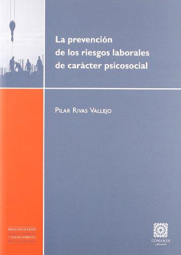 9788498364828: La prevención de los riesgos laborales de carácter psicosocial