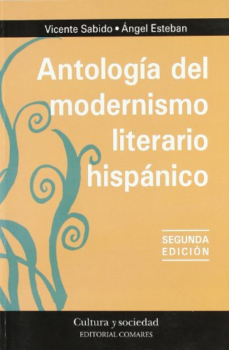 9788498365207: Antologia del modernismo literario hispanico (2ª ed.) (Cultura Y Sociedad)