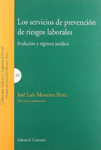 Los servicios de prevención de riesgos laborales (Paperback) - Jose Luis Monereo Perez