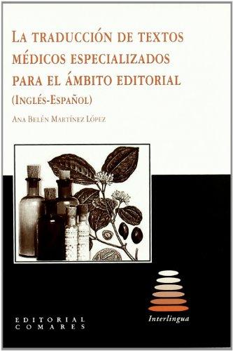 9788498365641: La Traducción de Textos Médicos Especializados para el Ámbito Editorial (Inglés-Español)