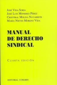 9788498365917: Manual de derecho sindical