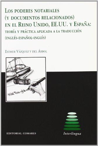 9788498366020: Los poderes notariales (y documentos relacionados) en el Reino Unido, EE.UU. y España