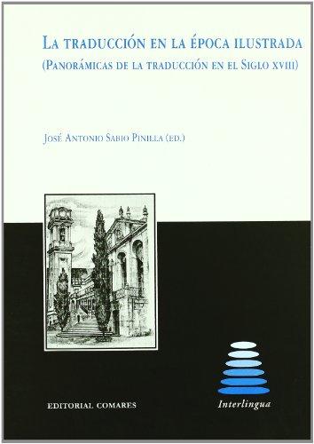 9788498366075: Traduccion en la epoca ilustrada, la (Interlingua (comares))