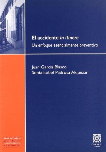 El accidente in itinere : un enfoque: Juan Garcia Blasco,