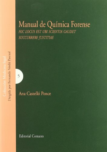 Manual de quimica forense: Castelló Ponce, Ana