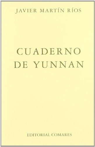 Cuaderno de Yunnan (Paperback): Javier Martin Rios