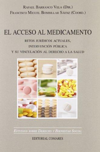 ACCESO AL MEDICAMENTO: RETOS JURIDICOS ACTUALES, INTERVENCION: Céline BAES, Rafael