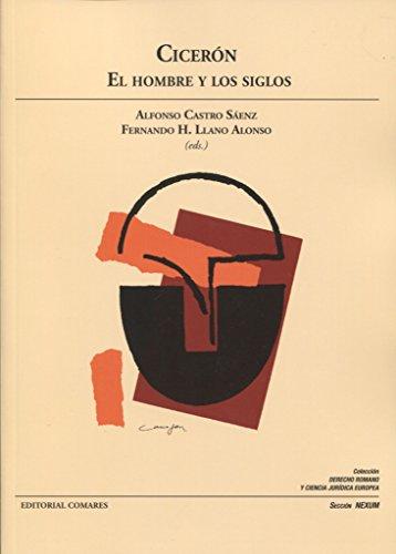 CICERÓN: EL HOMBRE Y LOS SIGLOS: Castro Sáenz, Alfonso;