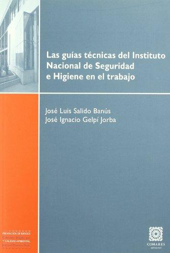9788498367041: GUIAS TECNICAS DEL INSTITUTO NACIONAL DE SEGURIDAD E HIGIENE TRABAJO