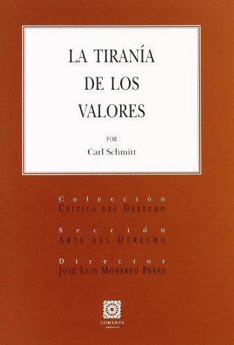9788498367102: LA TIRANÍA DE LOS VALORES