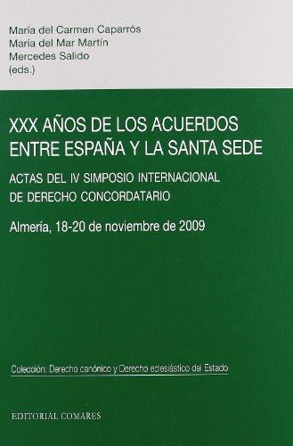 9788498367621: XXX A?OS DE LOS ACUERDOS ENTRE ESPA?A Y LA SANTA SEDE