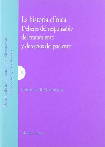 HISTORIA CLINICA DEBERES DEL RESPONSABLE DEL TRATAMIENTO: GIL MEMBRADO,CRISTINA