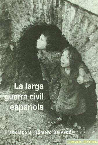 9788498367843: La larga Guerra civil española