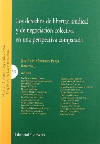 9788498367997: Los derechos de libertad sindical y de negociación colectiva en una perspectiva comparada
