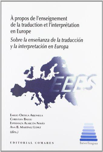 9788498368031: Sobre La Enseñanza De La Traducción Y La Interpretación En Europa (Incluye Cd)