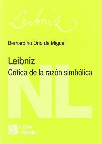 9788498368048: Leibniz : crítica de la razón simbólica