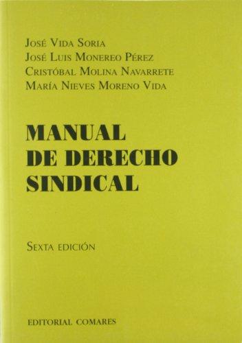 9788498368741: Manual de derecho sindical